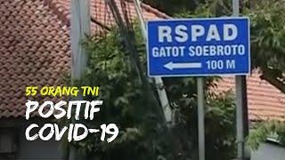 55 Anggota TNI Dinyatakan Telah Terpapar Virus Corona, 15 Meninggal Dunia