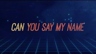 Xavier White - Say My Name (Official Lyric Video)