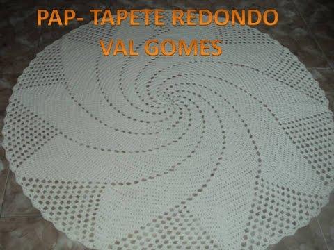 PASSO A PASSO TAPETE REDONDO (VAL GOMES)-  PARTE 1