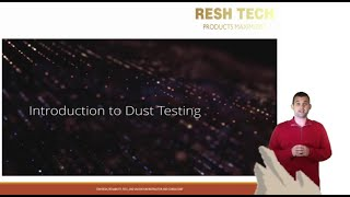 Introduction to Dust Testing