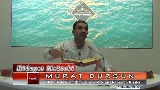 Murat Dursun - Mektubat - Yirmi Dokuzuncu Mektup - Ramazan Risalesi