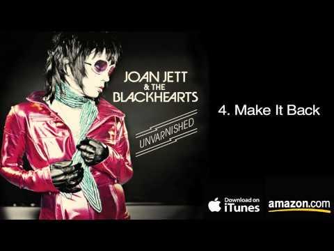 Joan Jett & The Blackhearts - Make It Back online metal music video by JOAN JETT AND THE BLACKHEARTS