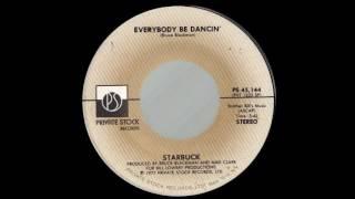 1977_207 - Starbuck - Everybody Be Dancin' -(45)(3.46)