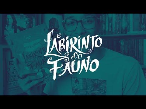 O livro de O LABIRINTO DO FAUNO! + sorteio | Um Bookaholic