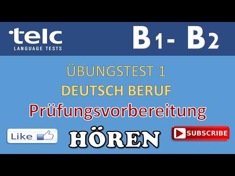 TELC B1 - B2 - Hören - DEUTSCH BERUF -- Prüfungsvorbereitung -- ÜBUNGSTEST mit Lösungen