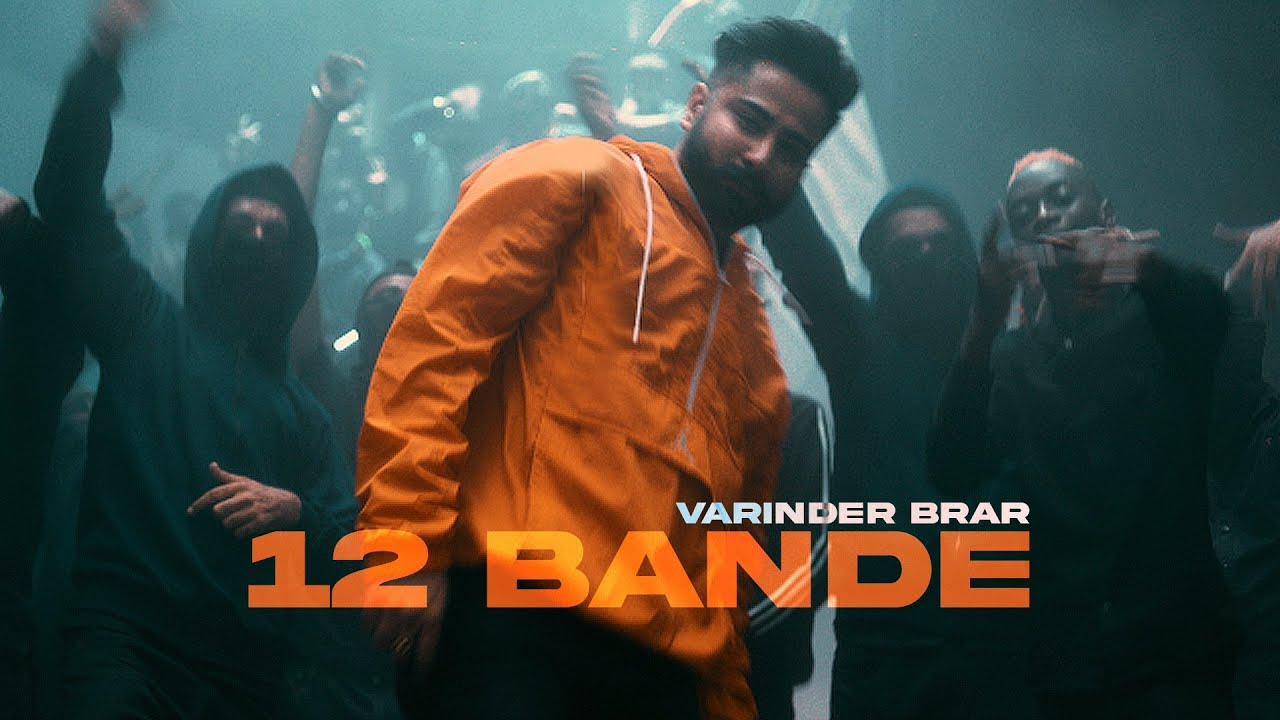 12 Bande Lyrics by Varinder Brar spacelyrics