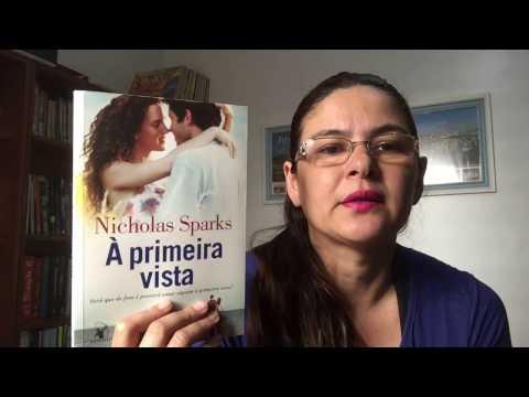 RESENHA LIVRO A PRIMEIRA VISTA - NICHOLAS SPARKS