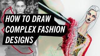 HOW TO DRAW COMPLEX FASHION DESIGNS   Fashion Drawing