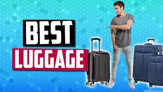 Best Luggage in 2019 | Top 5 Suitcases To Make Traveling Easier