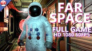 FAR SPACE - Full Game Walkthrough PC Gameplay & Ending (Steam VR Game Playthrough) No Commentary