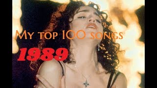 My Top 100 Songs Of 1989