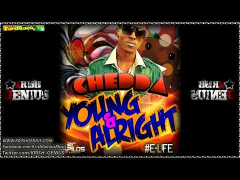 Chedda - Young & Alright [Mar 2012]
