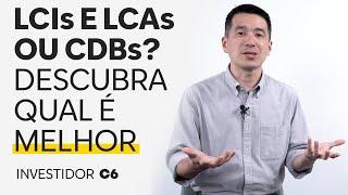 LCI e LCA ou CDB: Como calcular qual é melhor?