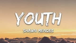 Shawn Mendes   Youth (Lyrics) Ft. Khalid