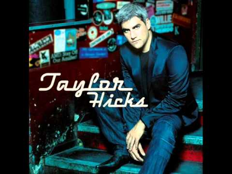 Wherever I Lay My Hat - Taylor Hicks