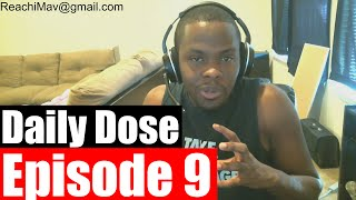 #DailyDose Ep.9 - My Life Growing Up, Alcoholic, Wife Beater, more    #G1GB