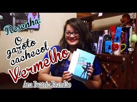 Resenha + Sorteio || O Garoto do Cachecol Vermelho || Ana Beatriz Brandão || Kessia Gadelha