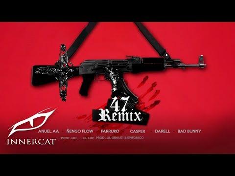 Anuel x Nengo Flow – 47 (Remix) ft. Bad Bunny, Darell,  Farruko, Sinfónico, Casper [Official Audio]