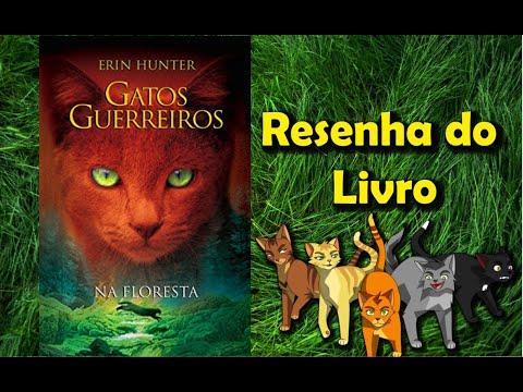 Resenha do Livro Gatos Guerreiros: Na Floresta, de Erin Hunter