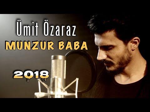 Ümit Özaraz – Munzur Baba 2018 (Orjinal Kaynak)