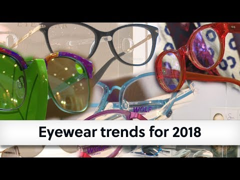 Eyewear Trends For 2018