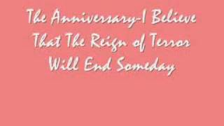The Anniversary-I Believe That The Rain of Terror