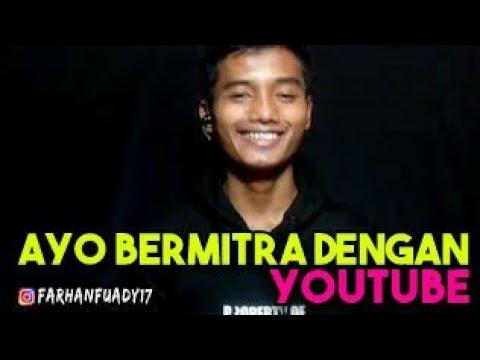 AYO BERMITRA DENGAN YOUTUBE   Farhan Media Official