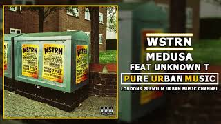 WSTRN Feat Unknown T   Medusa