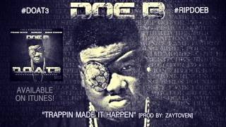 "Doe B ""Trappin Made It Happen"" [Official Audio]"