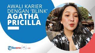 Profil Agatha Pricilla Soekamto - Selebritis Indonesia Mengawali Kariernya Tergabung Girl Band Blink