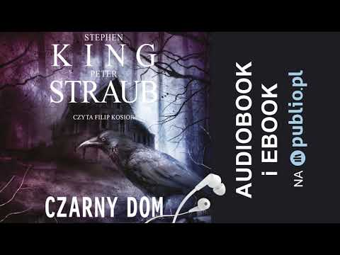 Czarny Dom. Stephen King, Peter Straub. Audiobook PL