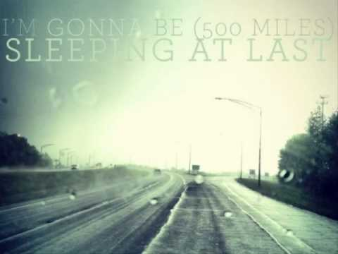 I'm Gonna Be (500 Miles) (Song) by Sleeping At Last