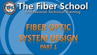 On-Demand: Fiber Optic Network Design, Part 1