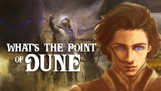 What's The Point of Dune? The Key Themes of The Dune Saga