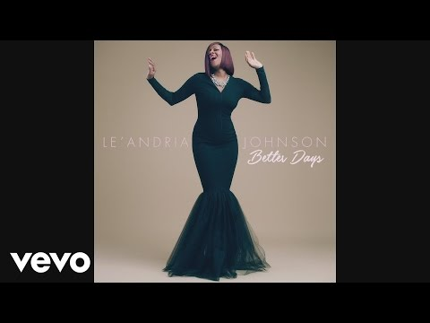 Better Days (Song) by Le'Andria Johnson