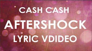 Cash Cash - Aftershock ft Jacquie Lee (Lyric Video)