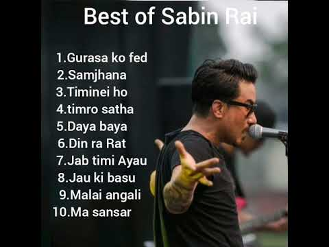 Sabin Rai Best songs collection