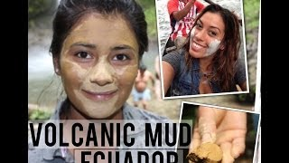 Around The World Beauty Secrets: Volcanic Mud Ecuador