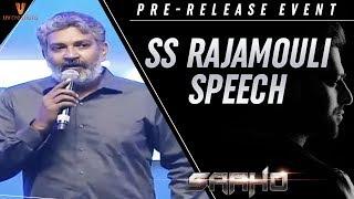 SS Rajamouli Speech | Saaho Pre Release Event | Prabhas | Shraddha Kapoor | Sujeeth | UV Creations