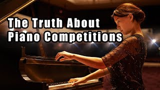 The Truth About Piano Competitions