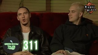 311 | Green Room Tales | House of Blues