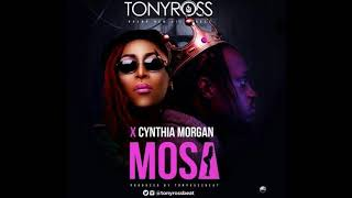 Tony Ross Ft Cynthia Morgan   Mosa 2017