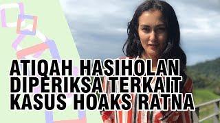 Atiqah Hasiholan Diperiksa terkait Kasus Hoaks Ratna Sarumpaet