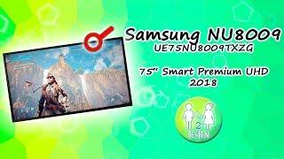"""Vorstellung Samsung 75"""" NU8009 (2018) UHD TV   Unboxing & Aufbau, Menü, Spiele Modus, Bild Test  """