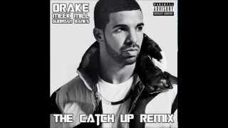 The Catch Up (0 to 100 Part. II) - Drake Ft. Meek Mill x Guordan Banks