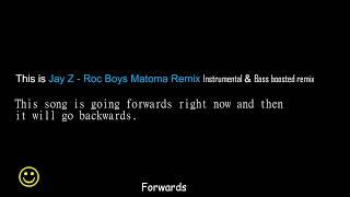 Jay Z - Roc Boys (Matoma karaoke Remix) In Forwards & Reversed