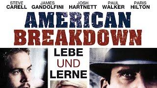 American Breakdown - Lebe und lerne (2007) [Drama] | ganzer Film (deutsch) ᴴᴰ