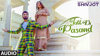 JATT DI PASAND SONG LYRICS SHIVJOT