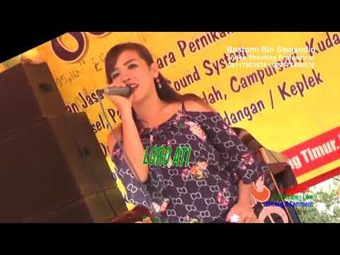 LORO ATI Loro Ati Campursari Orgen Tunggal  Lampung Timur Dangdut Remix Disco House Music Bastomi Mp3