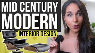 INTERIOR DESIGN MID CENTURY MODERN STYLE | How To Get A Mid-Century Modern House